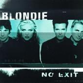Blondie - No Exit
